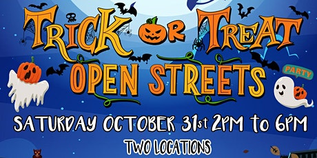 TRICK OR TREAT, OPEN STREETS! tickets
