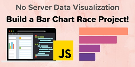 JavaScript Data Visualization: Build a Bar Chart Race Generator tickets