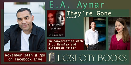 They're Gone by E.A. Aymar, with guests J.J. Hensley and Elizabeth Heiter tickets
