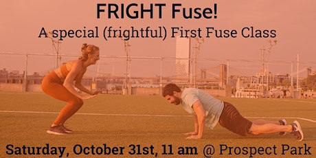FRIGHT Fuse! An outdoor fusion class on Halloween! tickets