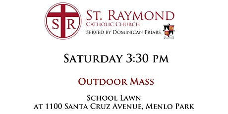 St. Raymond Outdoor Mass - Saturday 3:30 pm boletos