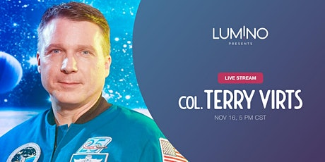 Lumino Presents a Live Stream with Colonel Terry Virts tickets
