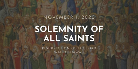 Solemnity of All Saints (9:30 AM) tickets