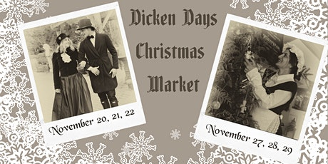Dicken Days Christmas Festival November 20-22 tickets