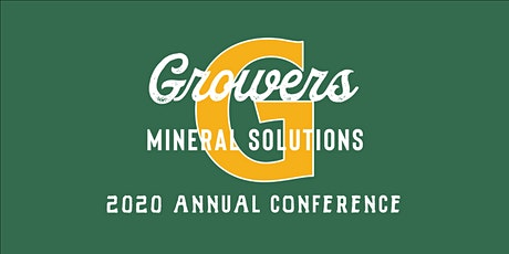 Growers Mineral 2020 Annual Conference tickets