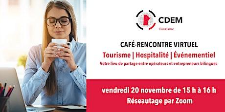 Café-rencontre du CDEM Tourisme | Networking Café tickets