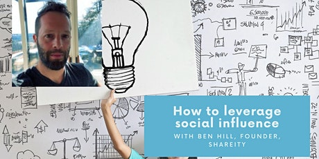 How entrepreneurs leverage Social Influence & How you can do it too! (AUS) tickets