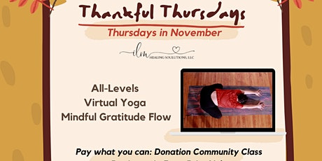 MLP Thankful Thursdays (Gratitude Mindful Virtual Yoga Flow) tickets