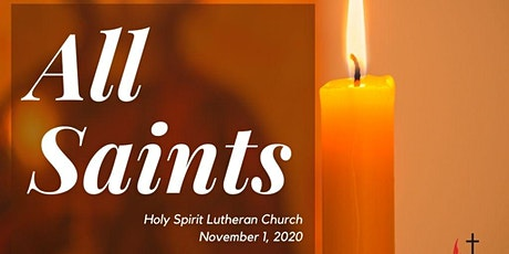 All Saints Sunday with Holy Spirit Lutheran Church tickets