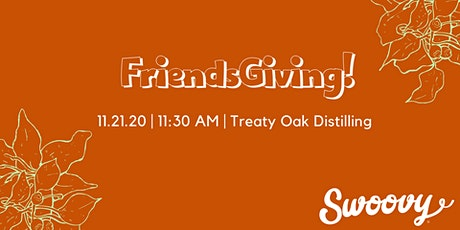 FriendsGiving—Connect through good, for good, and for your own health! tickets