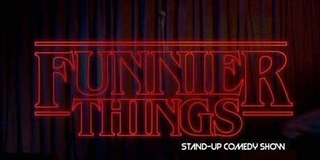 Funnier Things ( Stand-Up Comedy ) MTLCOMEDYCLUB.COM tickets
