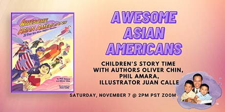 Awesome Asian Americans: Children's Story Time with Oliver Chin, Phil Amara tickets
