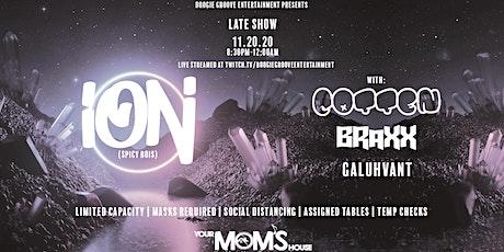 ION & Cotten w/ Braxx + GALuhVANT (Late Show) tickets
