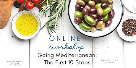 Going Mediterranean: The First 10 Steps tickets