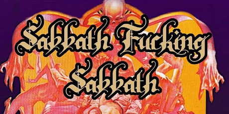 Sabbath and Stormbringer 2ND SHOW! tickets