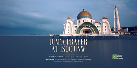 Jum`a (Friday) Prayer at ISOC UNSW Friday 30th October 2020 tickets