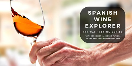 Spanish Wine Explorer | Virtual Tasting Series with Sommelier tickets