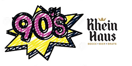 90's music at Rhein Haus Denver tickets