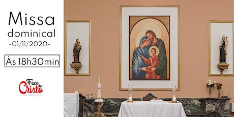 Missa Dominical - 01 de novembro  - 18:30 billets
