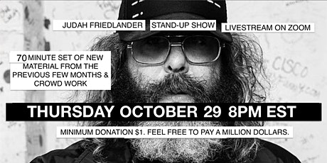 Judah Friedlander Thur Oct 29 8pm EST Stand-Up Show Livestream tickets