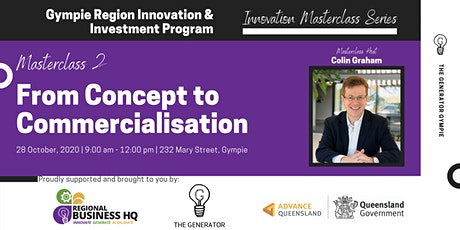 Masterclass 2 - From Concept to Commercialisation tickets