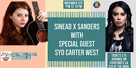 Sinead X Sanders w Special Guest Syd Carter West tickets