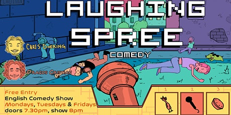 FREE ENTRY English Comedy Show - Laughing Spree 16.02. Tickets