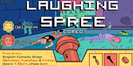 FREE ENTRY English Comedy Show - Laughing Spree 21.06. Tickets