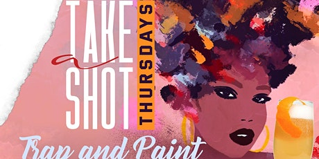 TRAP AND PAINT AFTERWORK THURSDAY @ TAJ tickets