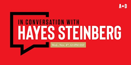 In Conversation with... Hayes Steinberg tickets