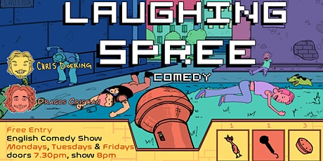 FREE ENTRY English Comedy Show - Laughing Spree 28.12. Tickets
