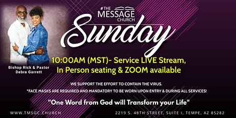 The Message Church 10:00AM (MST) Service tickets