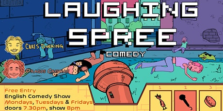 FREE ENTRY English Comedy Show - Laughing Spree 24.05. Tickets