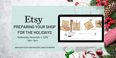 How to Prepare Your Etsy Shop for the Holidays + Etsy Trends tickets