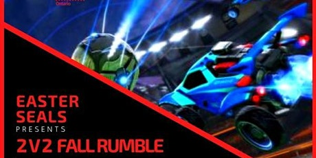 Easter Seals ON. Rocket League 2V2 Fall Rumble! tickets
