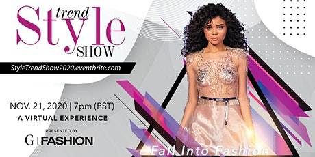 STYLE TREND SHOW  - A Global Virtual  Runway Experience + Red Carpet tickets