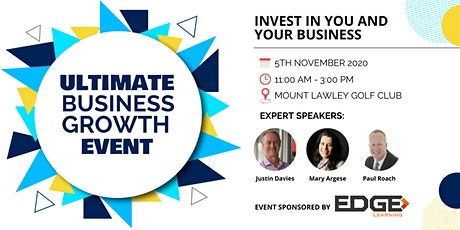 Ultimate Business Growth Event  – Everyone Welcome - Thu 5th Nov tickets