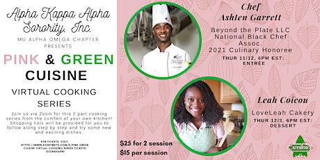Pink & Green Cuisine: Virtual Cooking Series tickets