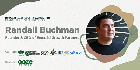 MSUCIA Cannabusiness Series, with Randall Buchman tickets