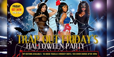 TRAP OUT FRIDAY'S tickets