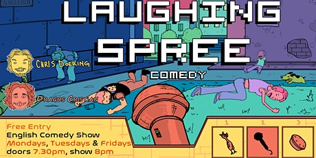 FREE ENTRY English Comedy Show - Laughing Spree 11.06. Tickets