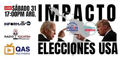 El IMPACTO DE LAS ELECCIONES USA en LATINOAMÉRICA tickets