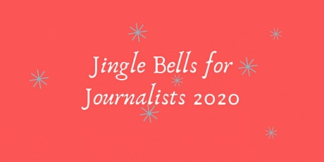 Jingle Bells for Journalists 2020 tickets