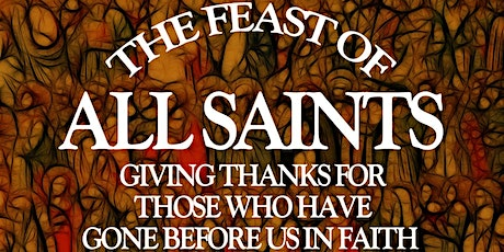 Solemnity of All Saints (October 31/November 1) tickets