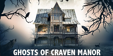 The Ghosts of Craven Manor Virtual Experience tickets