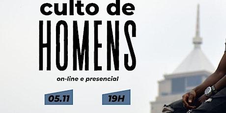 Culto de homens - 05/11 ingressos