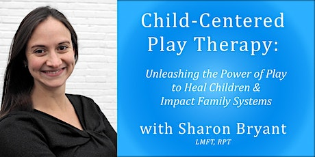 Copy of Child-Centered Play Therapy:  (2-day, 13 CEs) tickets
