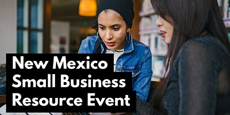 New Mexico Small Business Resource Event tickets