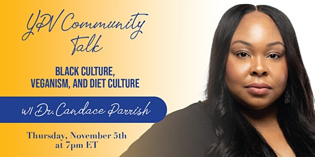 YPV Community Talk - Black Culture, Veganism, and Diet Culture tickets