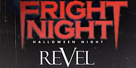 FRIGHT NIGHT AT REVEL! Social life Saturday's! tickets